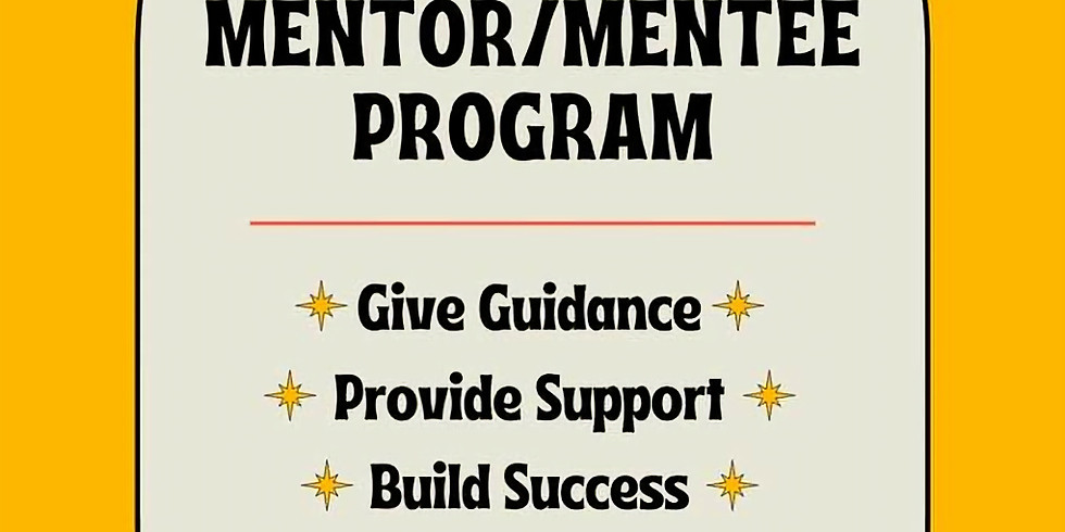 Mentor/Mentee Program Application Due