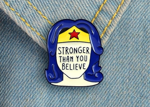 Pin Stronger Than You Believe