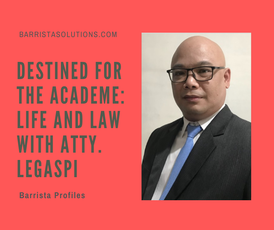 Atty. Wilson A. Legaspi- a Lawyer and an Author shares what ignites his passion for teaching and imparting his knowledge through his published book on Civil Procedure.