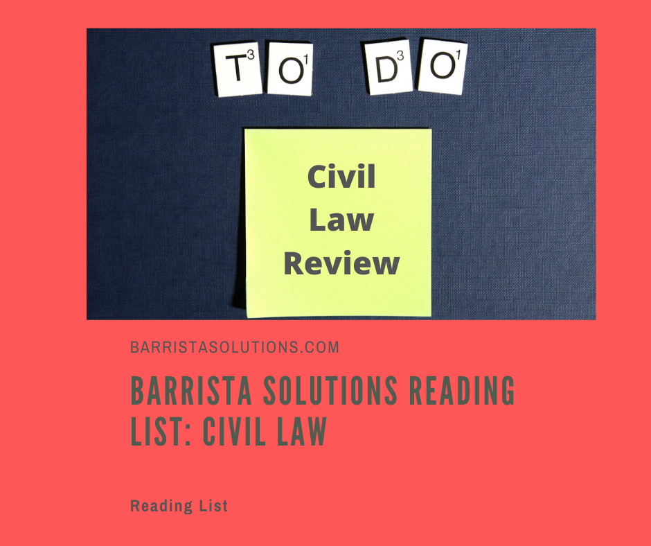 Barrista Solutions lists the recommended reading or review materials in Civil Law.