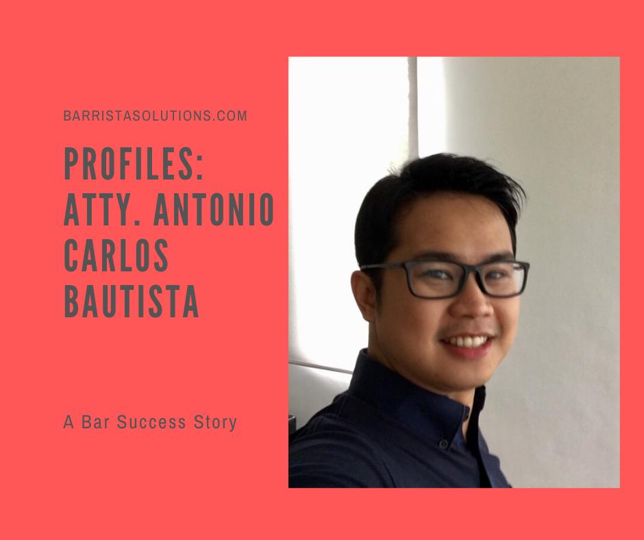 Atty. Antonio Carlos Bautista shares his Bar exam journey.