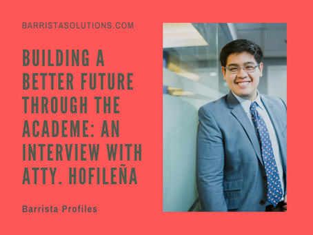 Building a Better Future Through the Academe: An Interview with Atty. Hofileña