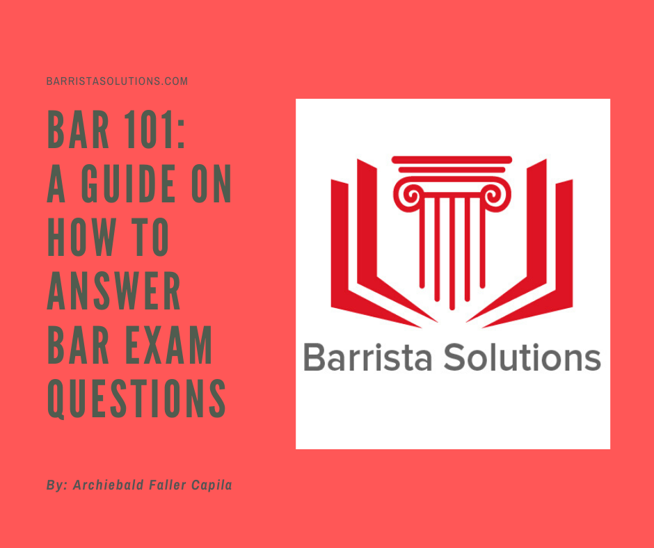 Learn how to best answer Philippine Bar Exam Question with the ALAC and KISS methods.
