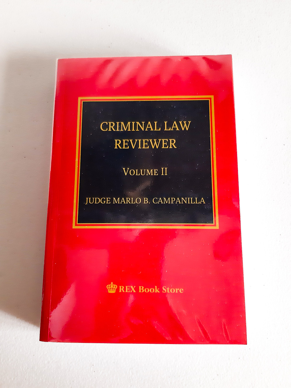 Criminal Law Reviewer Volume 2 by Judge Campanilla