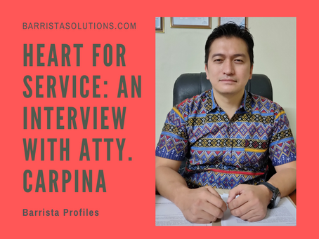Heart for Service: An Interview with Atty. Carpina