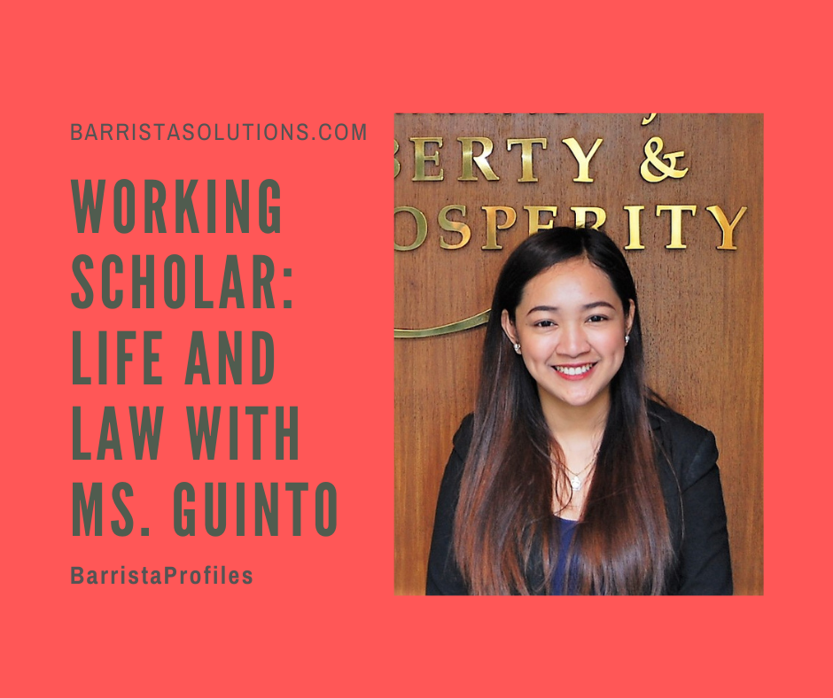 Barrista Solutions features the story of Ms. Maria Carissa Guinto, a  working Law Scholar at San Beda College of Law.