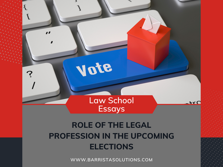Role of the Legal Profession in the Upcoming Elections