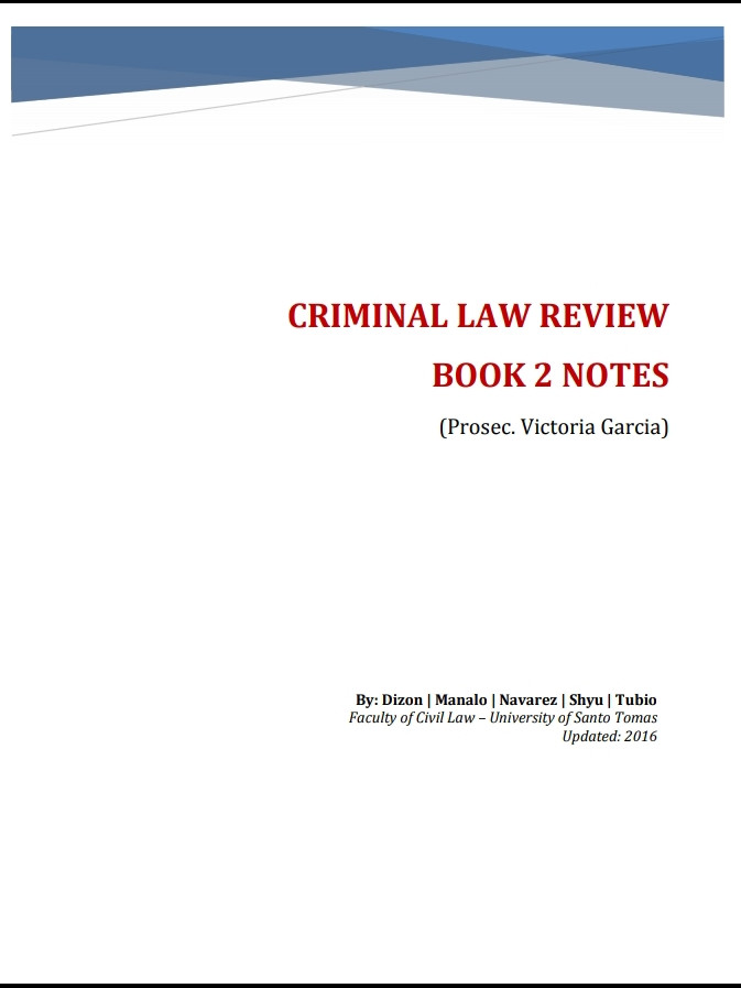 Criminal Law Review Notes by Prosec Garcia