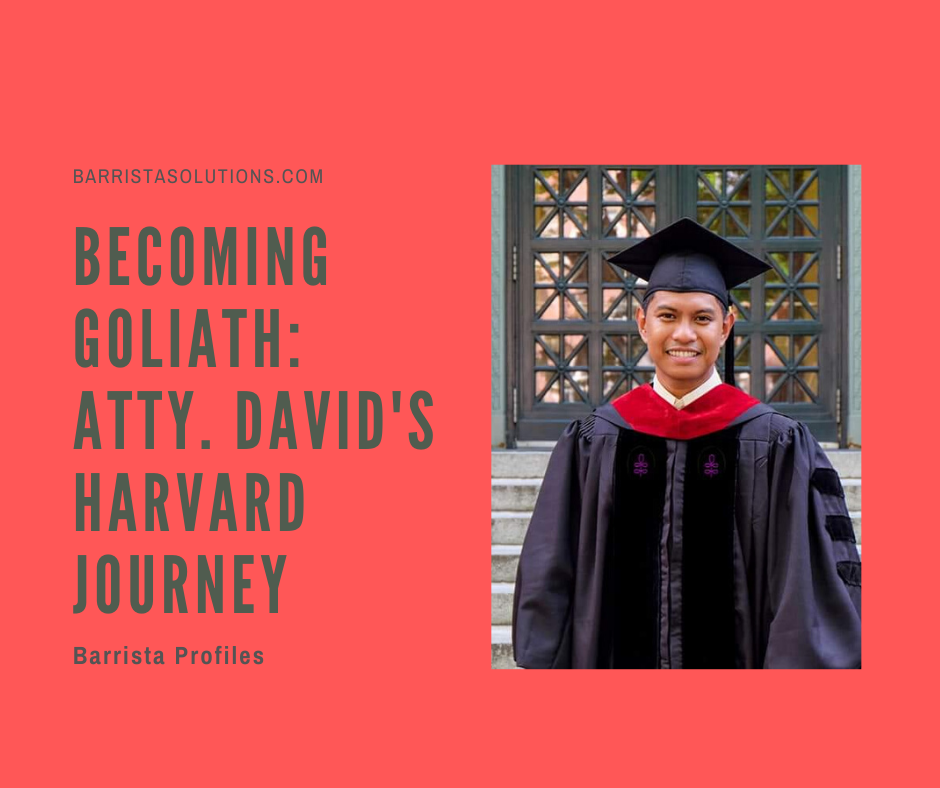 Atty. David's journey at the Harvard School of Law