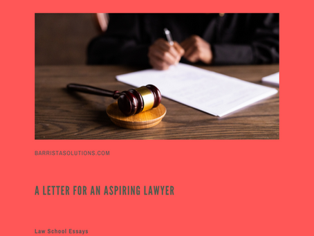 A Letter for an Aspiring Lawyer