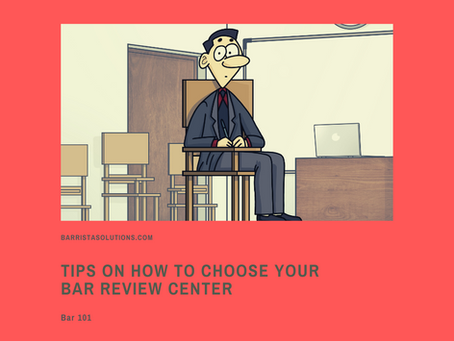 Bar 101: Tips on How to Choose your Bar Review Center