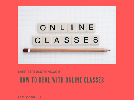 Law School 101: How to Deal with Online Classes