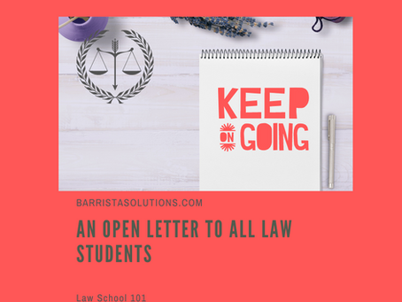 An Open Letter to All Law Students
