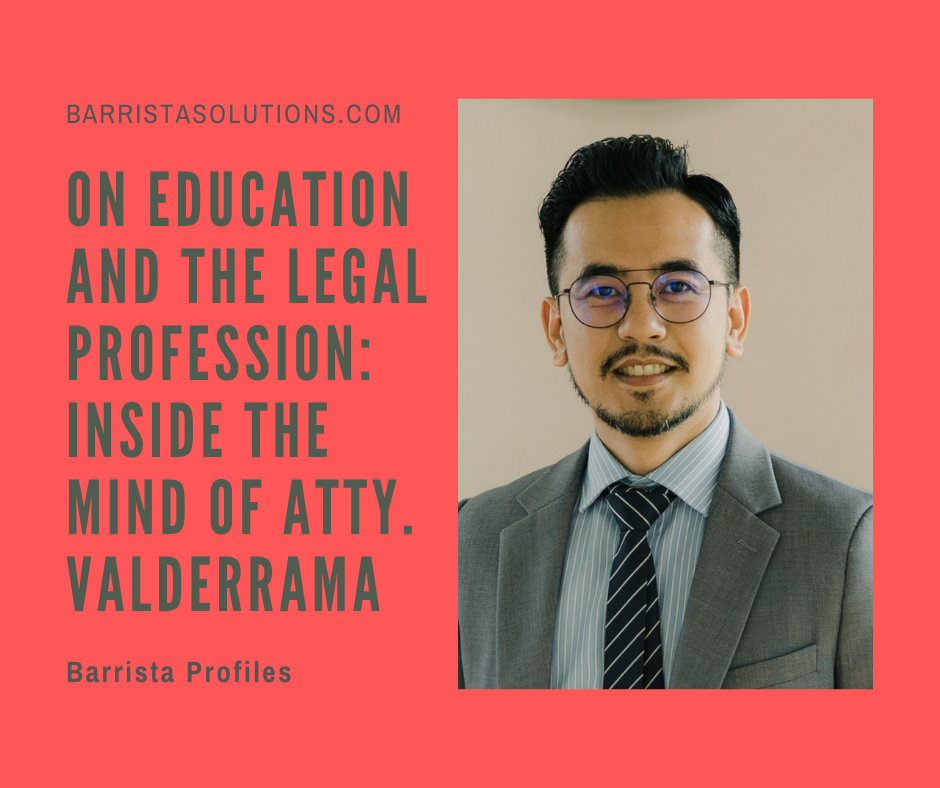 Atty. Nico B. Valderama shares his thoughts on the importance of further studies in the Legal Profession and the current state of the legal education and instruction in the Philippines.