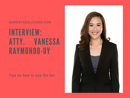 Interview: Atty. Vanessa Raymundo shares Tips on How She Aced the Bar