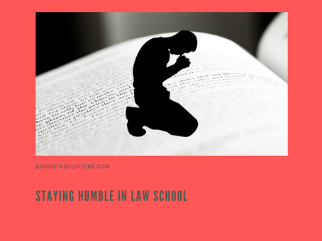 Staying Humble In Law School