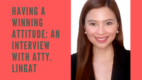 Having a Winning Attitude: An Interview with Atty. Lingat