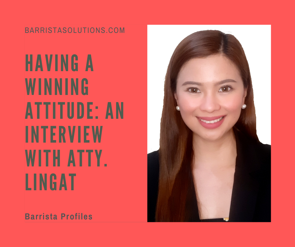 Atty. Lingat shares how important it is to have a winning attitude in preparing for and passing the Bar.