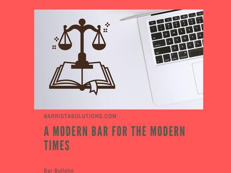A Modern Bar for the Modern Times