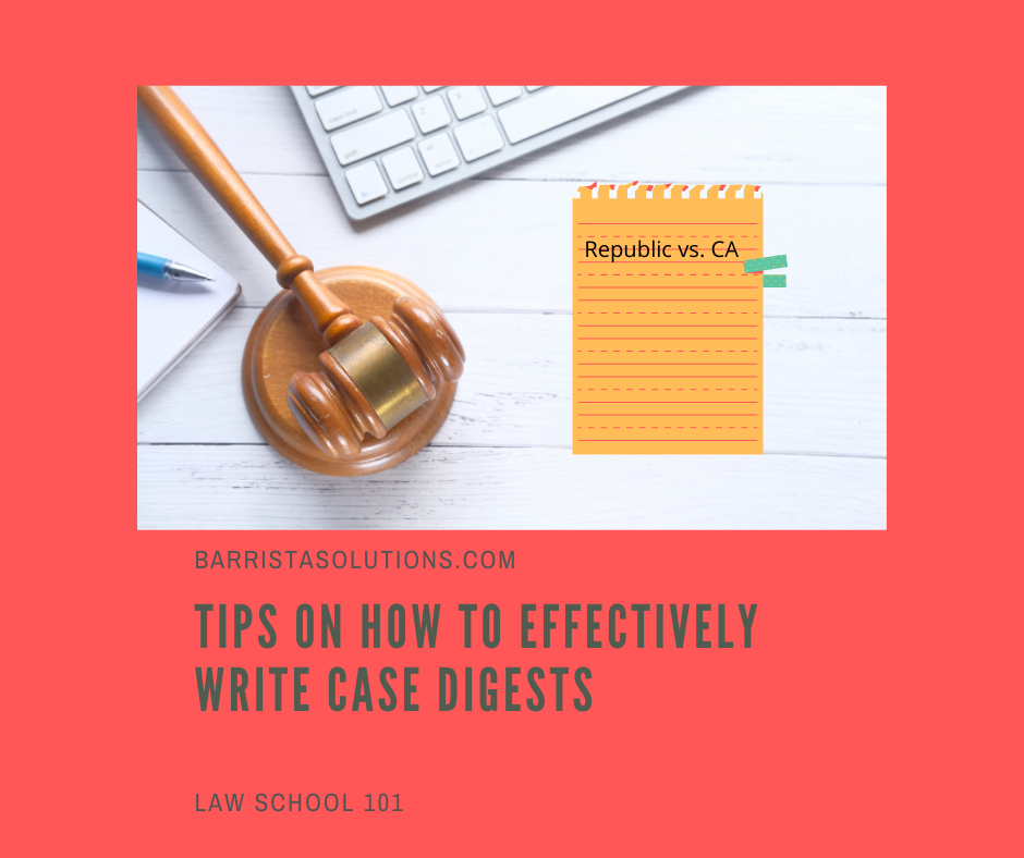 Barrista Solutions lists effective tips on how to digest cases.