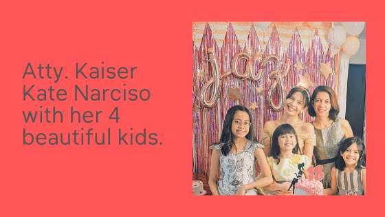 Atty. Kaiser Kate Narciso is a single mother of 4 beautiful kids