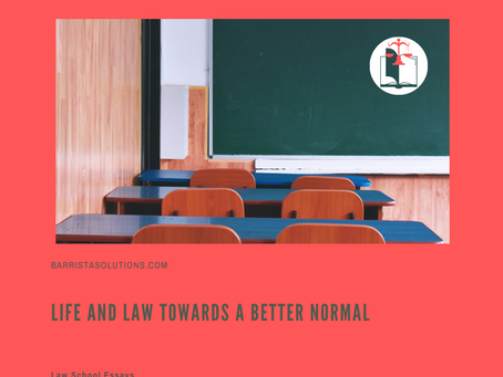 Life and Law towards a Better Normal