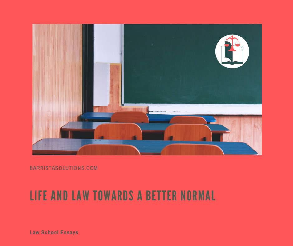 Achiebald Capila writes an essay on his realizations about his life and law school while in Lockdown. The pandemic has hit all of us very hard and law students have been adversely affected by it. Here's a message of hope from Barrista Solutions.