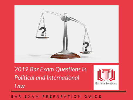 2019 Political and International Law Bar Exam Questions