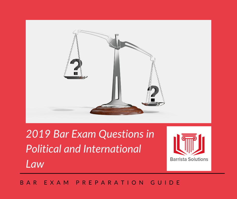 Practice answering Philippine Bar Examination questions in Political Law