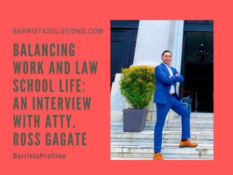 Balancing Work and Law School Life: An Interview with Atty. Ross Gagate