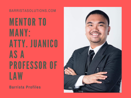 Mentor to Many: Atty. Juanico as a Professor of Law