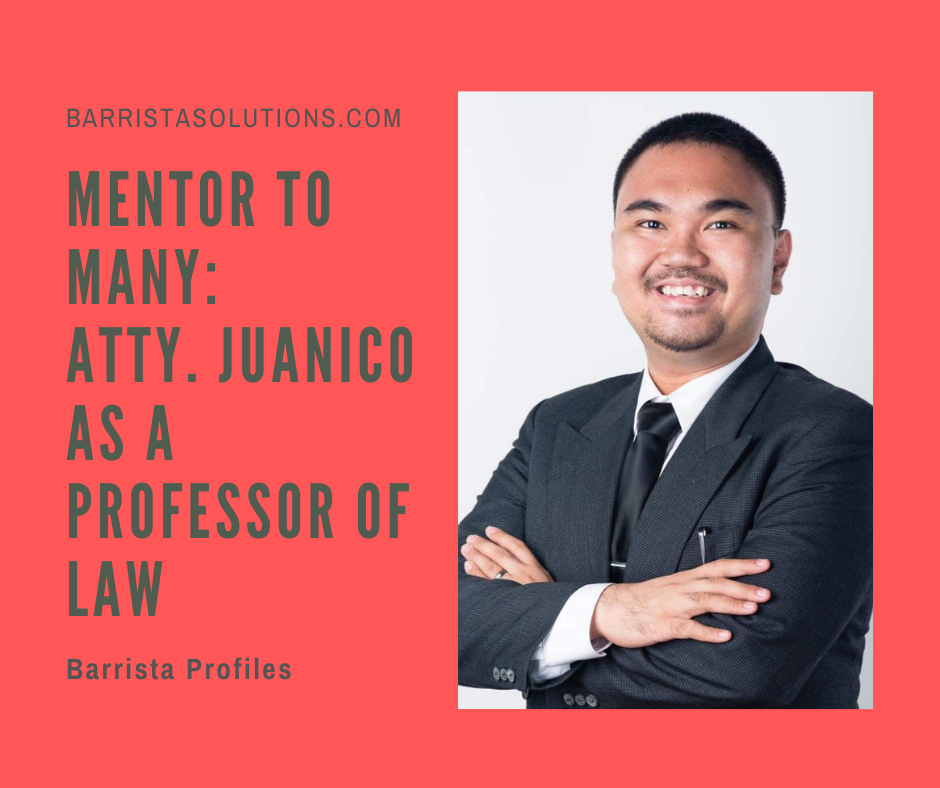 Atty. Lyan David M. Juanico- the 2018 Philippine Bar 11th Placer shares his views on the legal profession