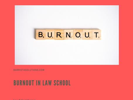 Burnout in Law School