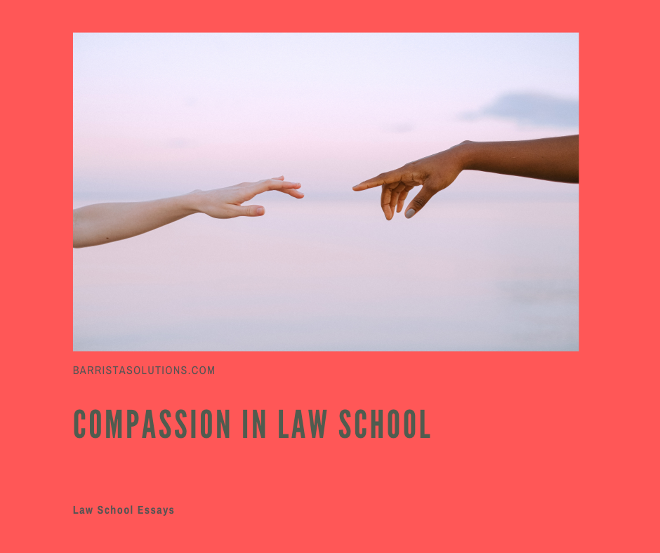 Law school can be tough and cruel. Law students, no matter how tough they are, deserve compassion now more than ever.