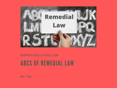 ABCs of Remedial Law (Part 3)