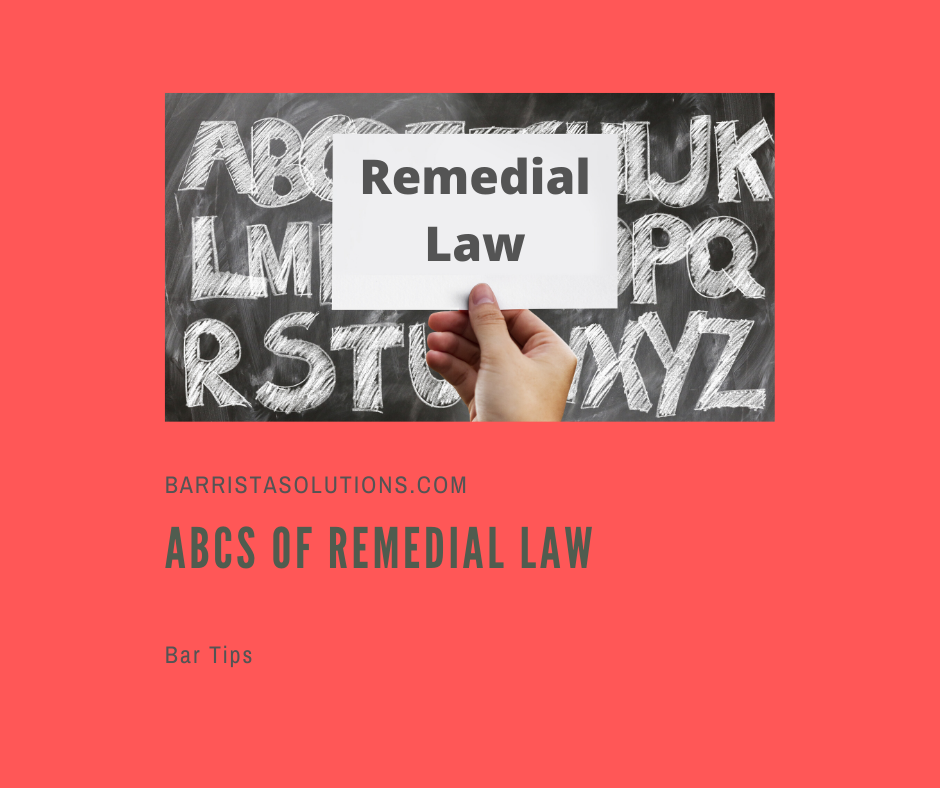 Barrista Solutions lists keys terms and concepts in Remedial Law