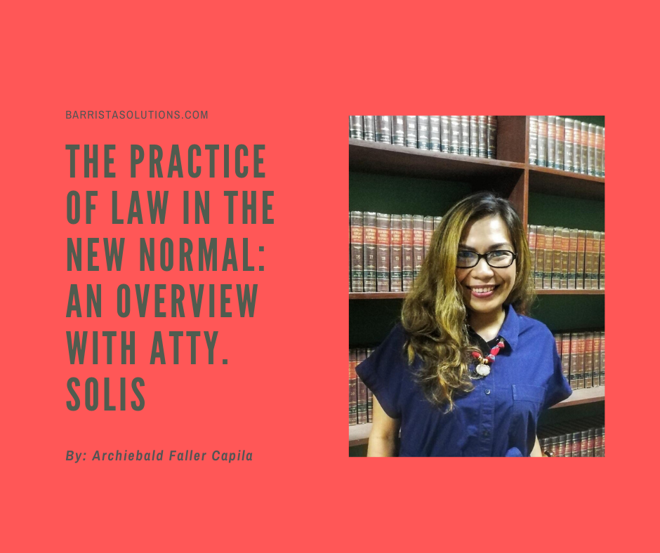 Atty. Rochelle Marie Solis- a Clerk of Court in Davao City  speaks about the practice of law and court processes in the new normal