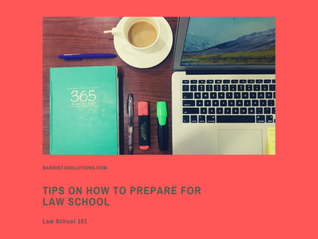 Law School 101: Tips on How to Prepare for Law School