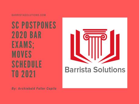 SC postpones 2020 Bar Exams; moves schedule to 2021