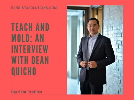 Teach and Mold: An Interview with Dean Quicho