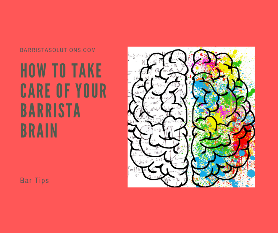 Tips on how to take car of your barrista brain while preparing for the bar exams.