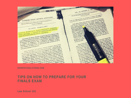 Law School 101: Tips on How to Prepare for your Finals Exam