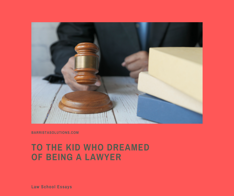Barrista Solutions contributor Archiebald Faller Capila writes a poignant essay to the kid who dreamed of becoming a lawyer. The journey may be difficult but this is not a reason to give up.