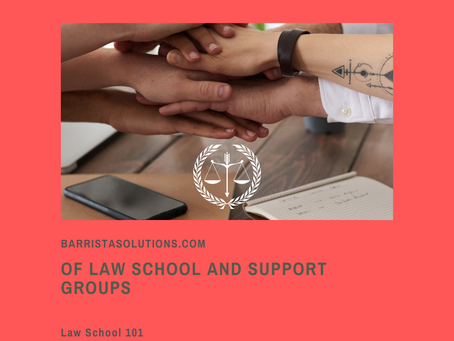 Of Law School and Support Groups