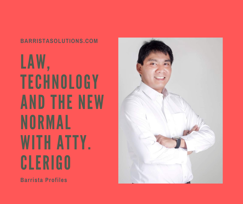 Atty. Je Froilan Clerigo of JMClerigo Law speaks about law, technology amidst the pandemic