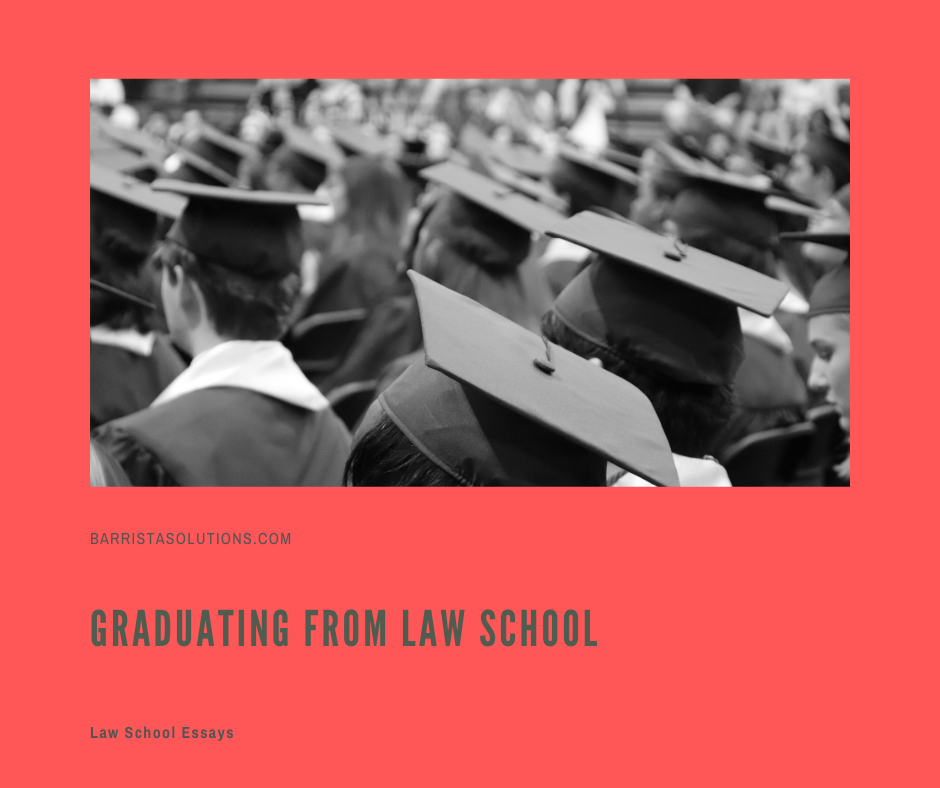 Barrista Solutions congratulates those who are graduating from Law School this year.