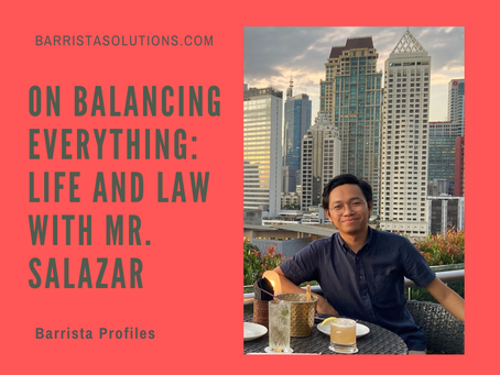 On Balancing Everything: Life and Law with Mr. Salazar