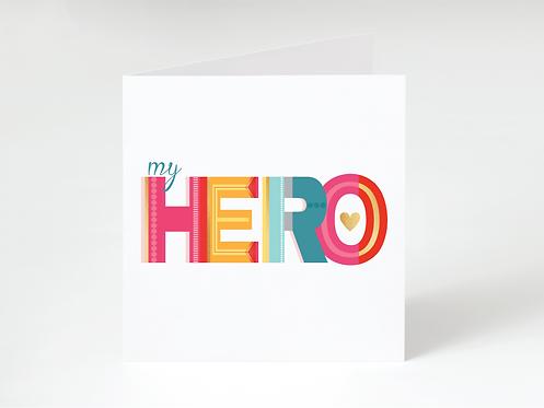 MY HERO - greeting card