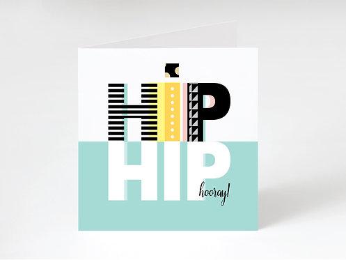 HIP HIP HOORAY - greeting card