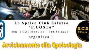 """Dal 21 al 24 marzo incontri di avvicinamento alla speleologia con lo Speleo Club Saluzzo """"F. Co"""